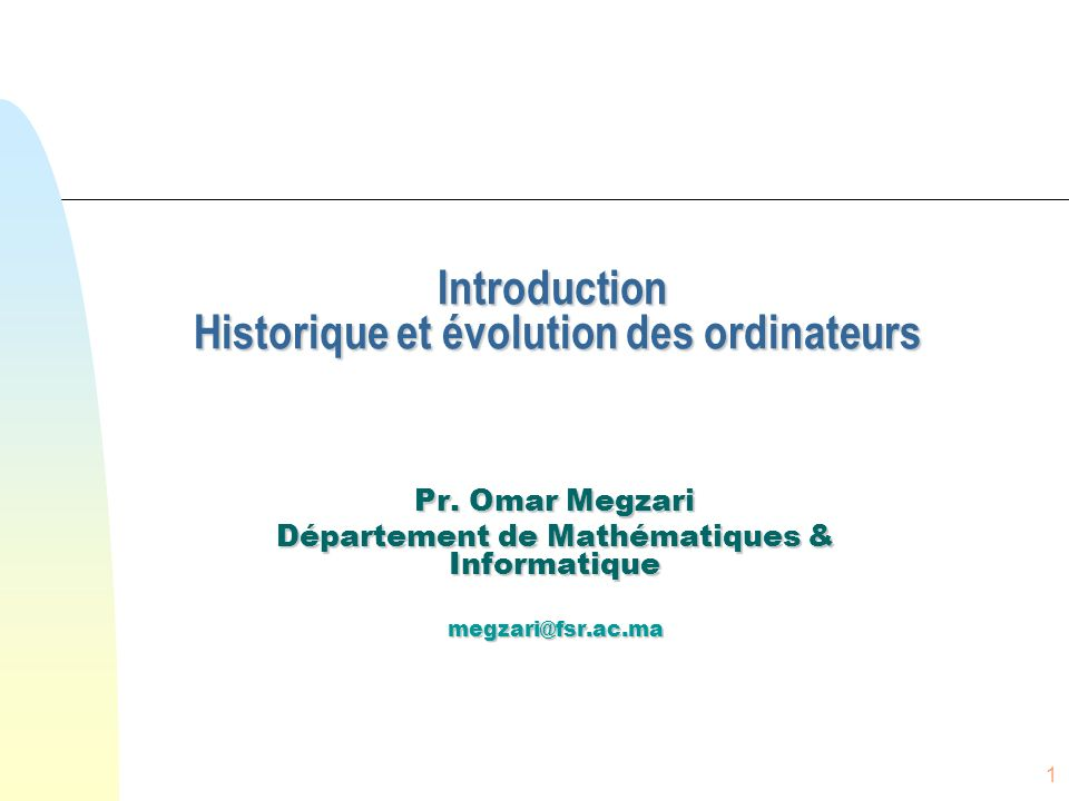 Introduction Historique et évolution des ordinateurs