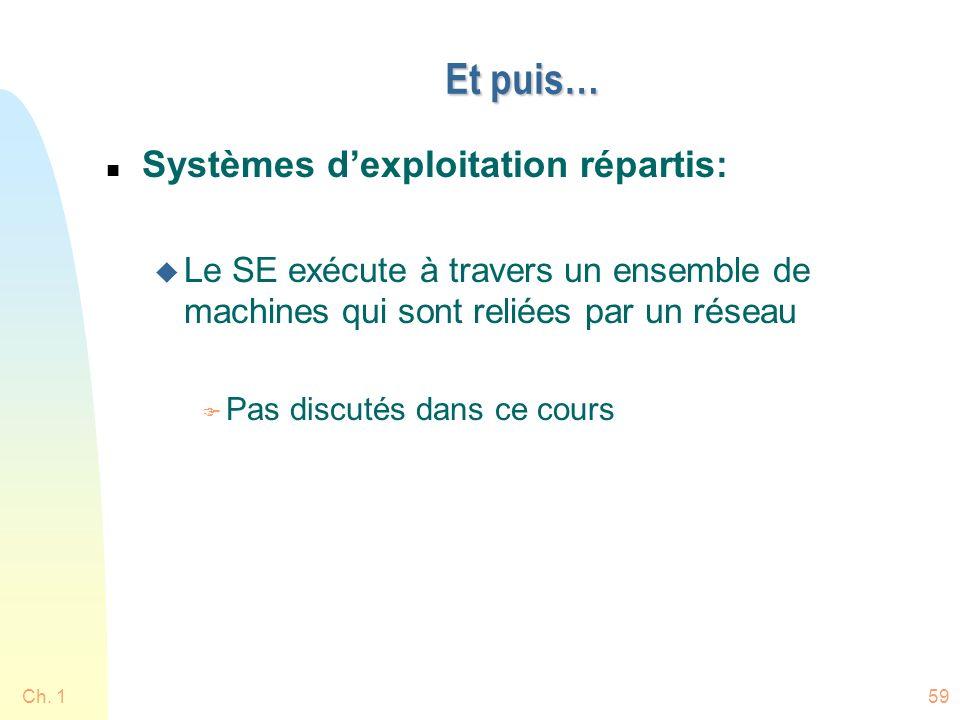 Et puis… Systèmes d'exploitation répartis: