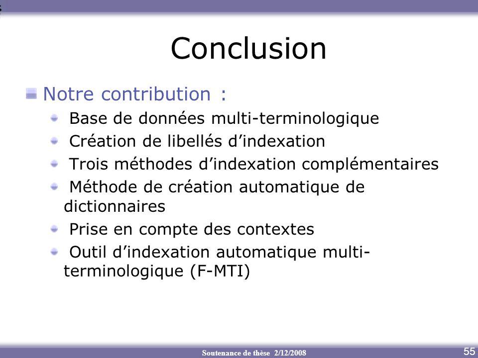 Conclusion Notre contribution : Base de données multi-terminologique