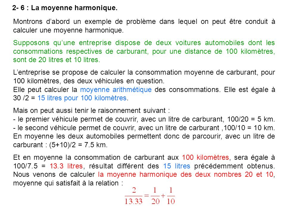 2- 6 : La moyenne harmonique.