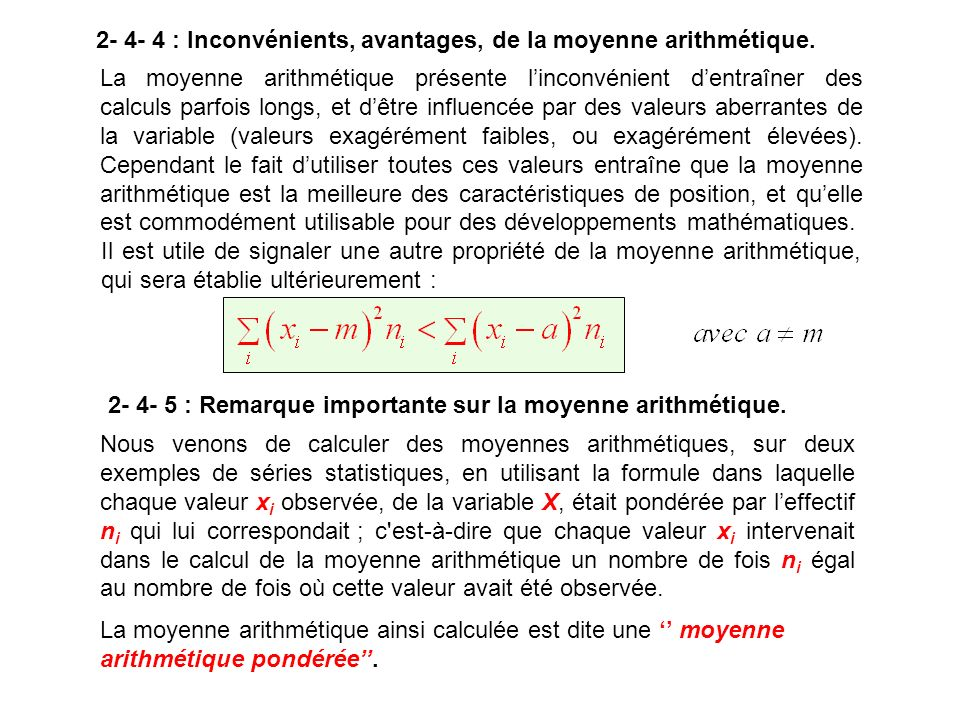 2- 4- 4 : Inconvénients, avantages, de la moyenne arithmétique.