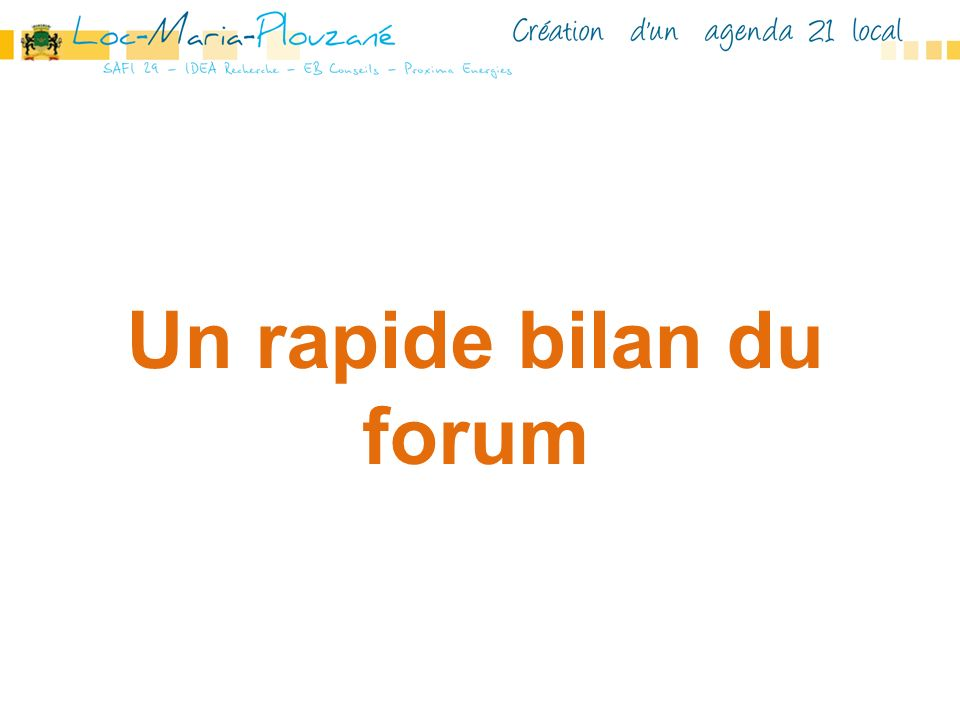 Un rapide bilan du forum