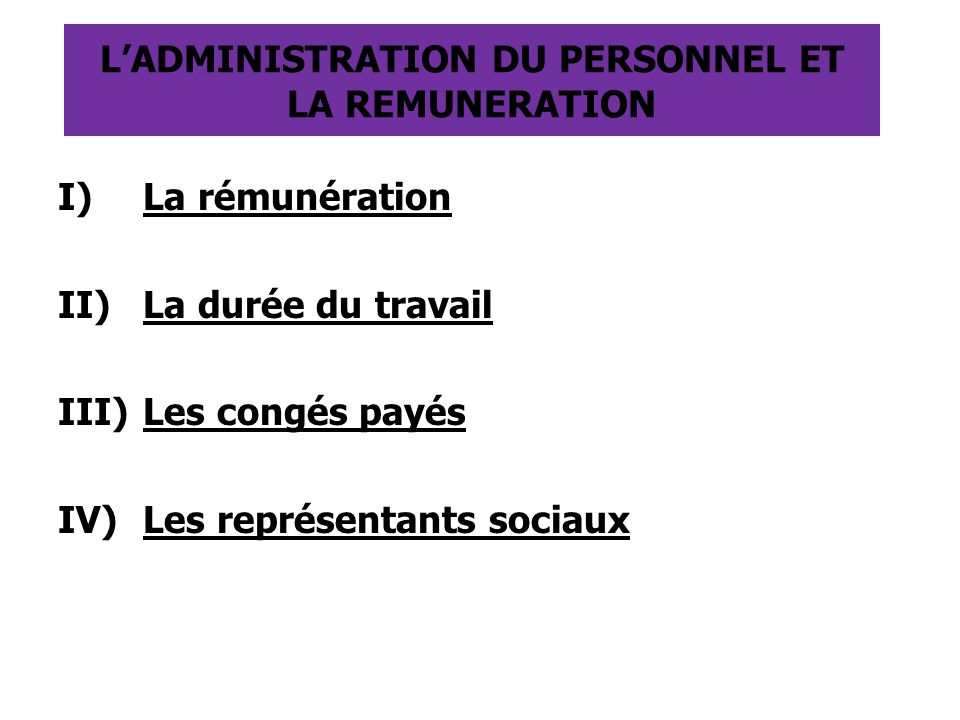 L'ADMINISTRATION DU PERSONNEL ET LA REMUNERATION