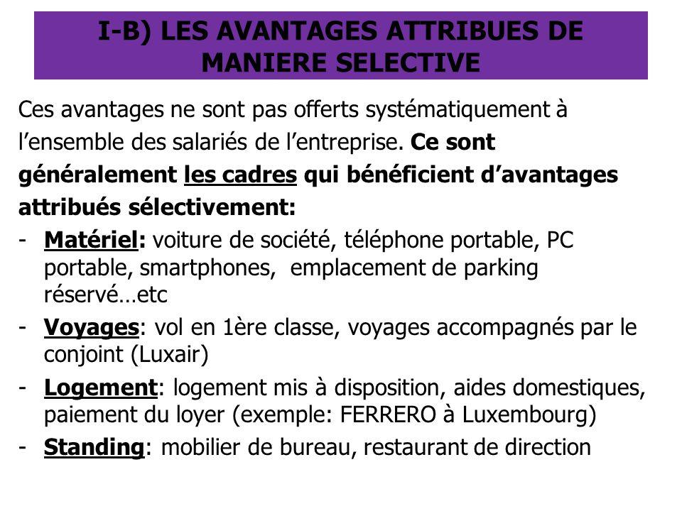 I-B) LES AVANTAGES ATTRIBUES DE MANIERE SELECTIVE