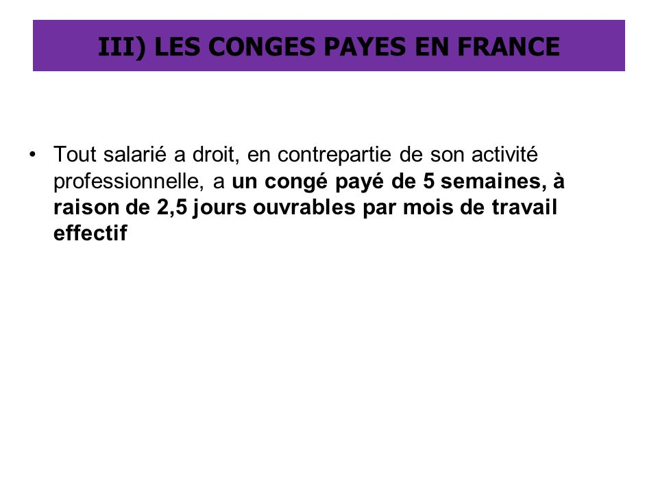 III) LES CONGES PAYES EN FRANCE