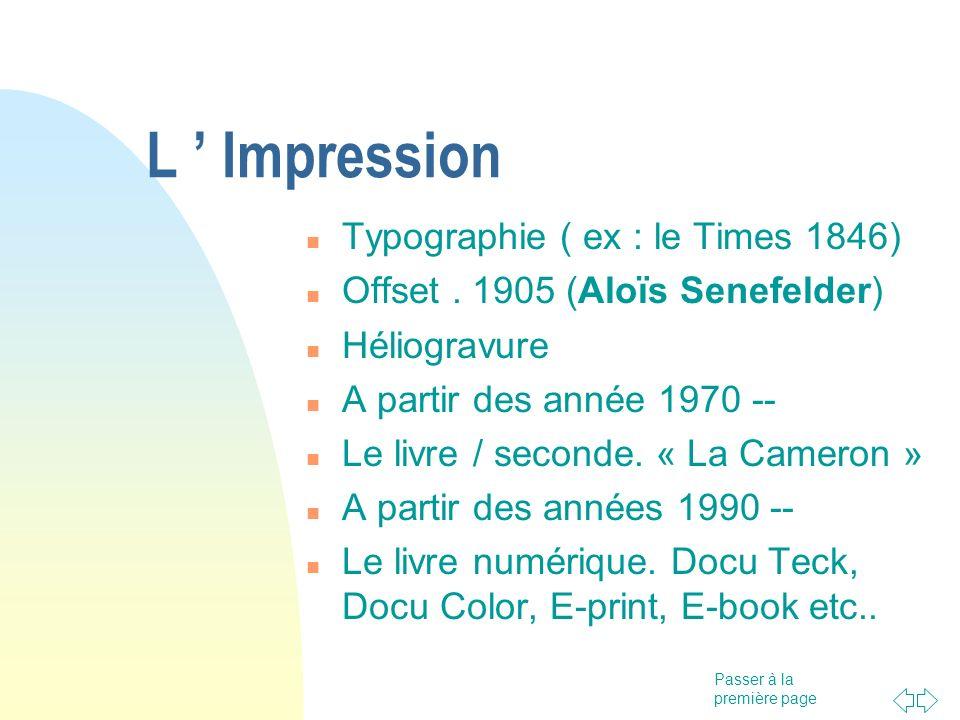 L ' Impression Typographie ( ex : le Times 1846)