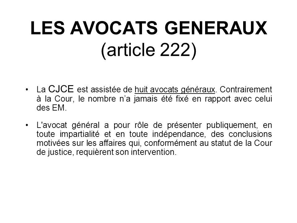 LES AVOCATS GENERAUX (article 222)