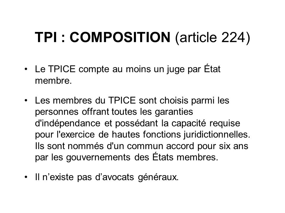 TPI : COMPOSITION (article 224)