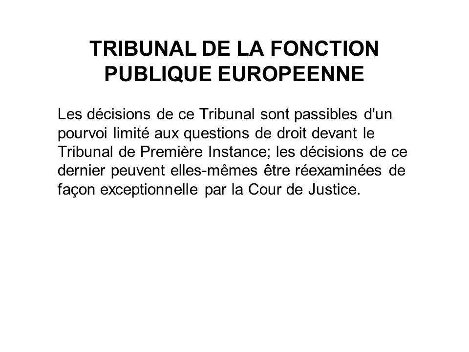 TRIBUNAL DE LA FONCTION PUBLIQUE EUROPEENNE