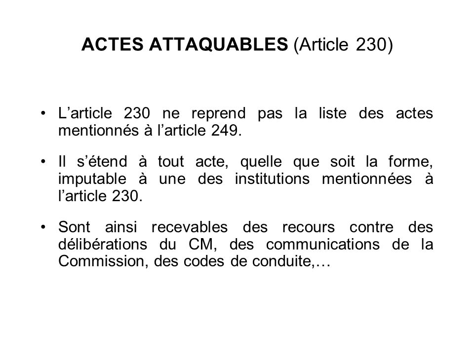 ACTES ATTAQUABLES (Article 230)