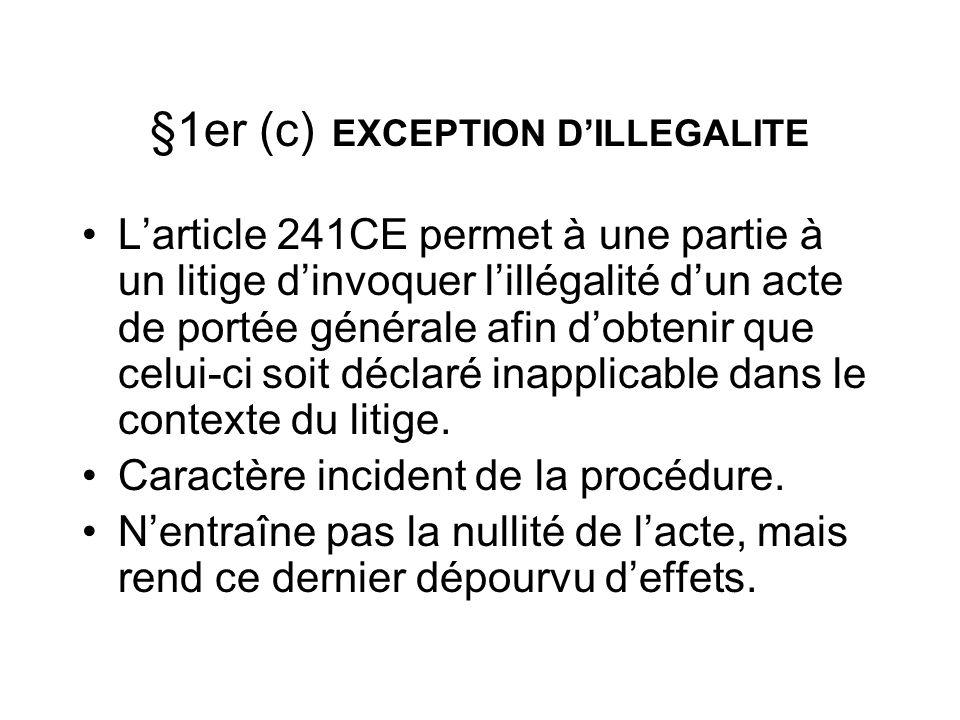 §1er (c) EXCEPTION D'ILLEGALITE