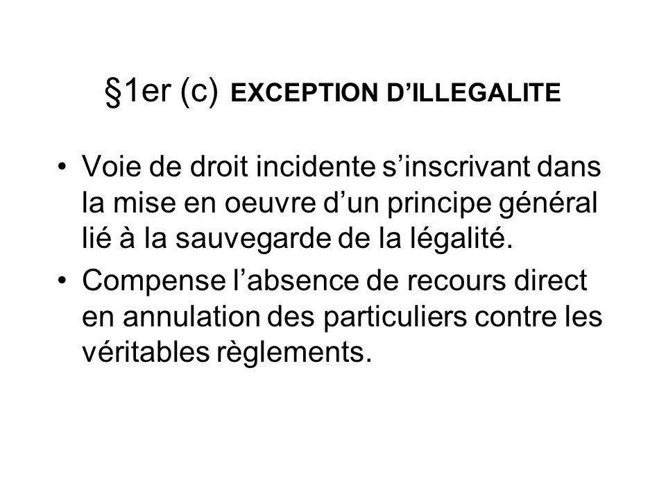 §1er (c) EXCEPTION D'ILLEGALITE