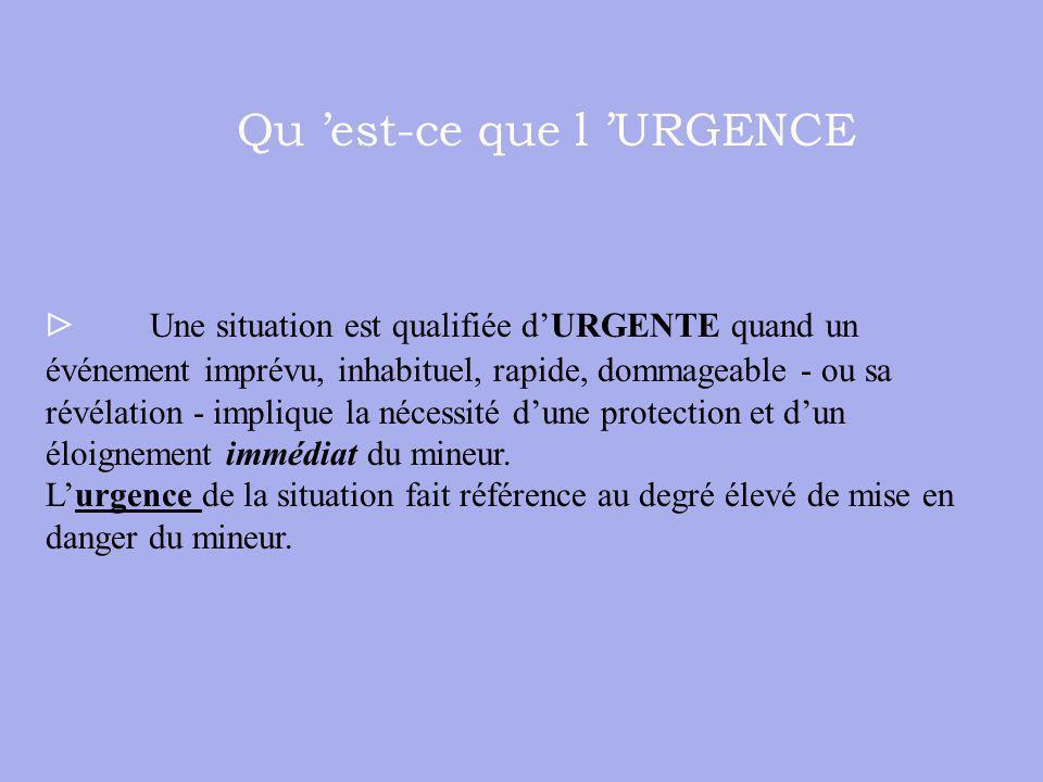 Qu 'est-ce que l 'URGENCE