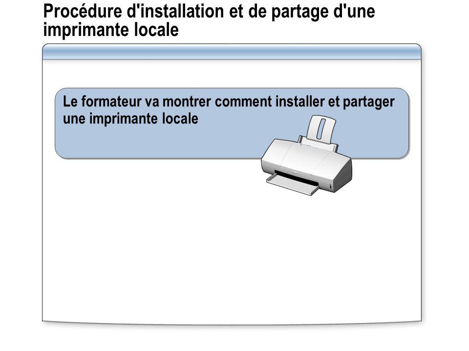 Procédure d installation et de partage d une imprimante locale