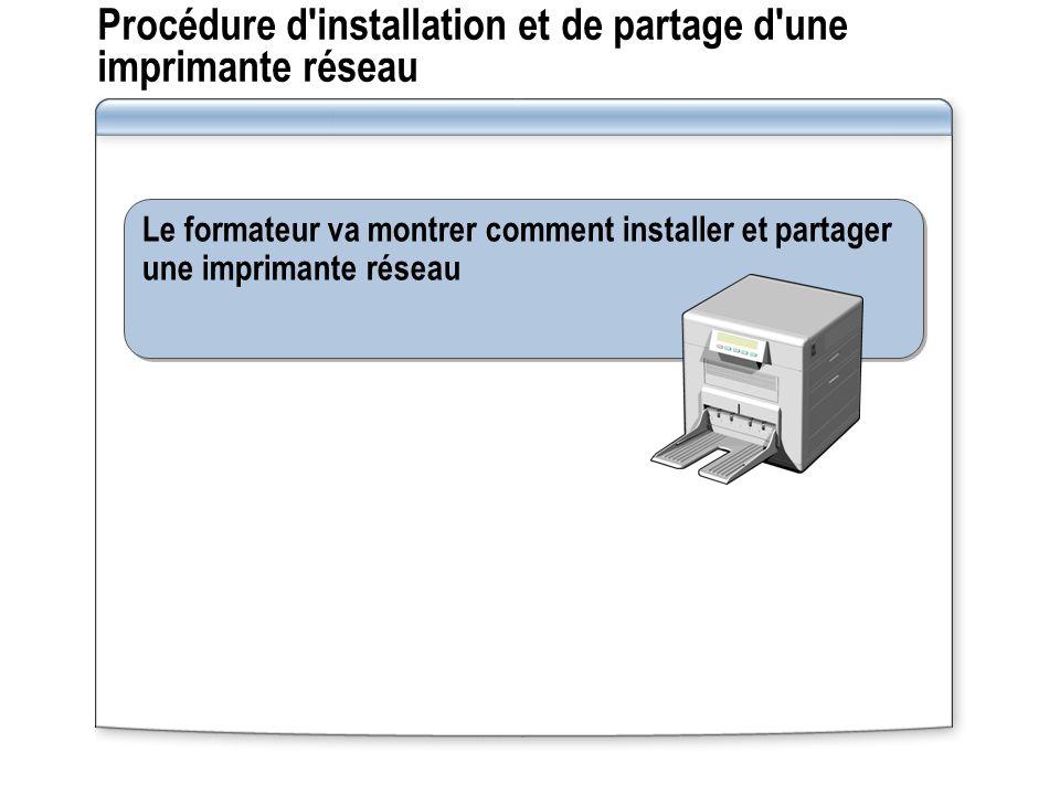 Procédure d installation et de partage d une imprimante réseau