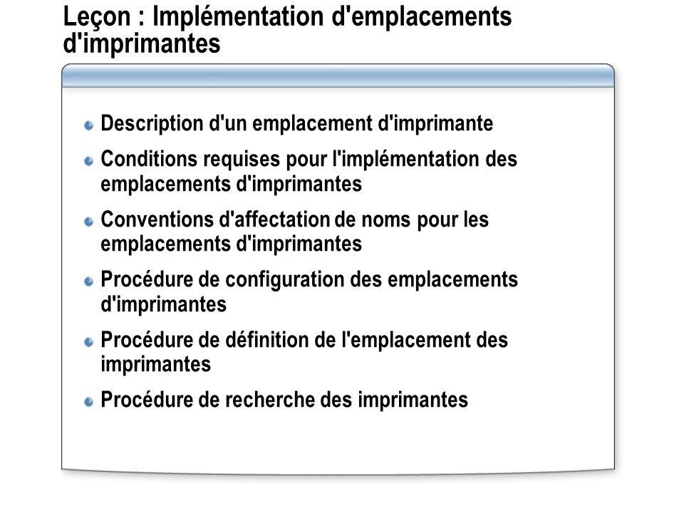 Leçon : Implémentation d emplacements d imprimantes