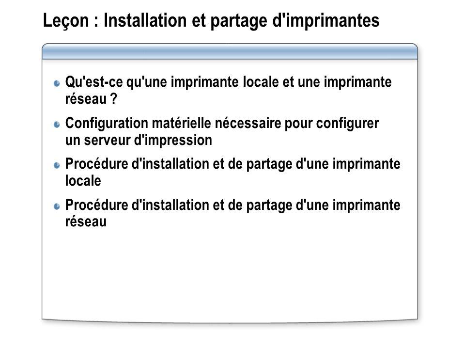 Leçon : Installation et partage d imprimantes