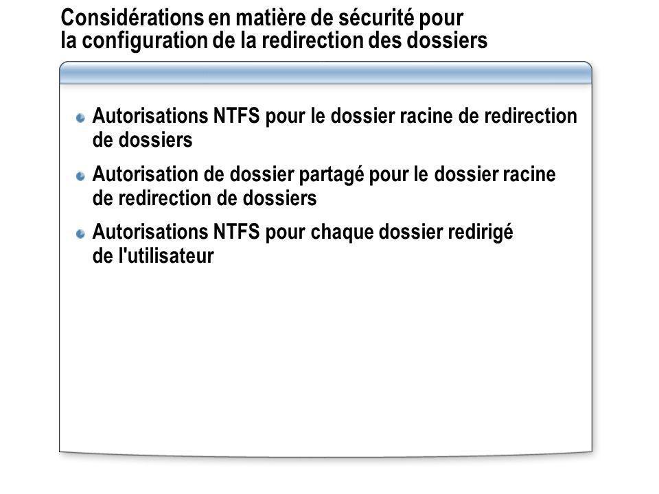 Considérations en matière de sécurité pour la configuration de la redirection des dossiers