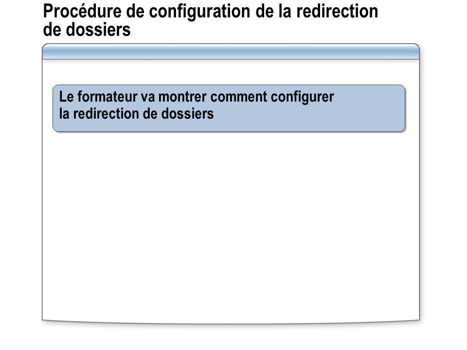 Procédure de configuration de la redirection de dossiers