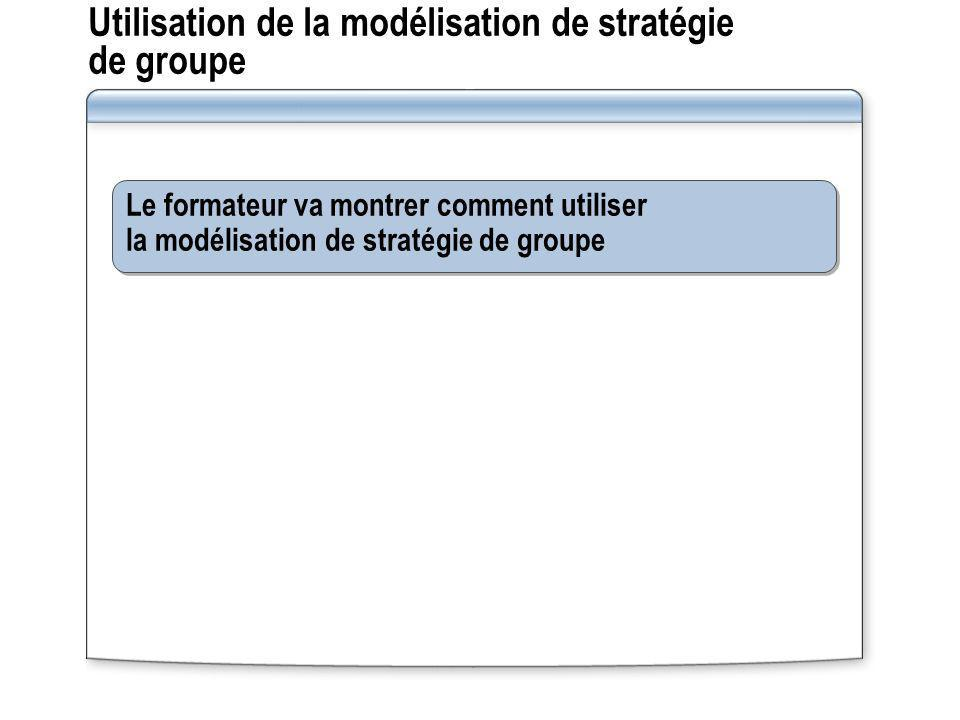 Utilisation de la modélisation de stratégie de groupe