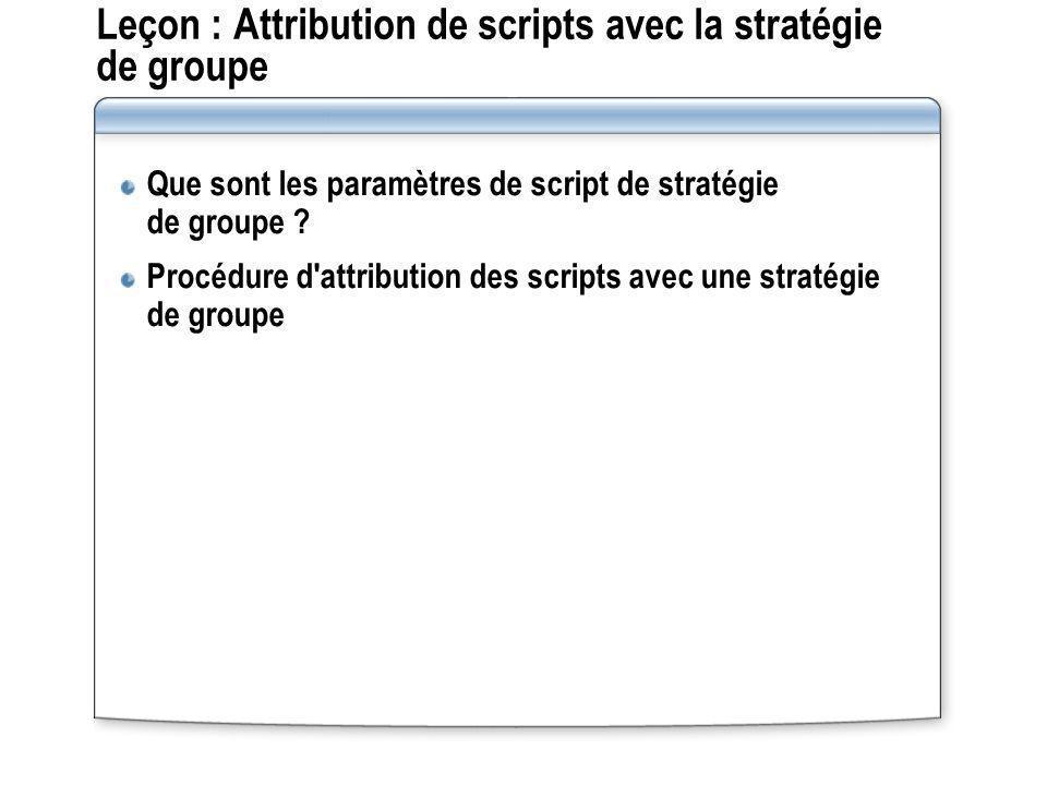 Leçon : Attribution de scripts avec la stratégie de groupe
