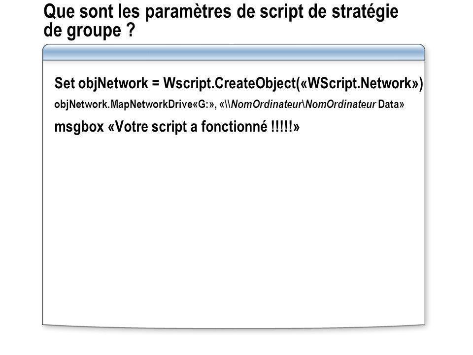 Que sont les paramètres de script de stratégie de groupe
