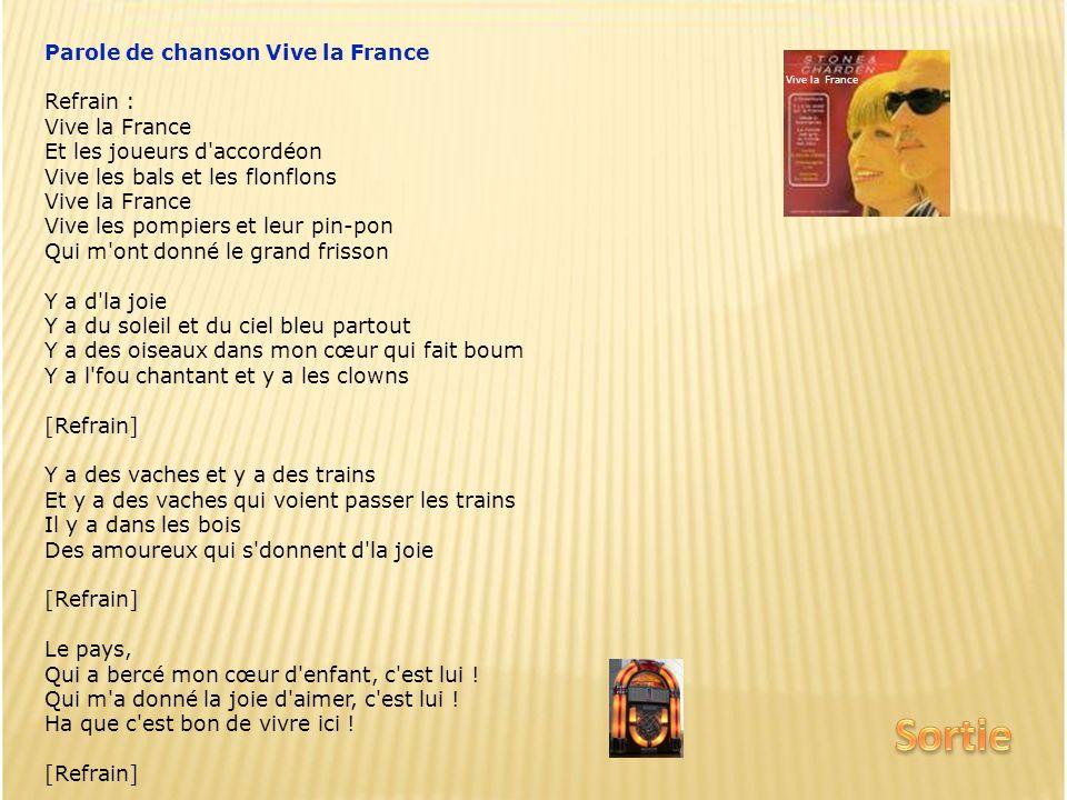 Sortie Parole de chanson Vive la France