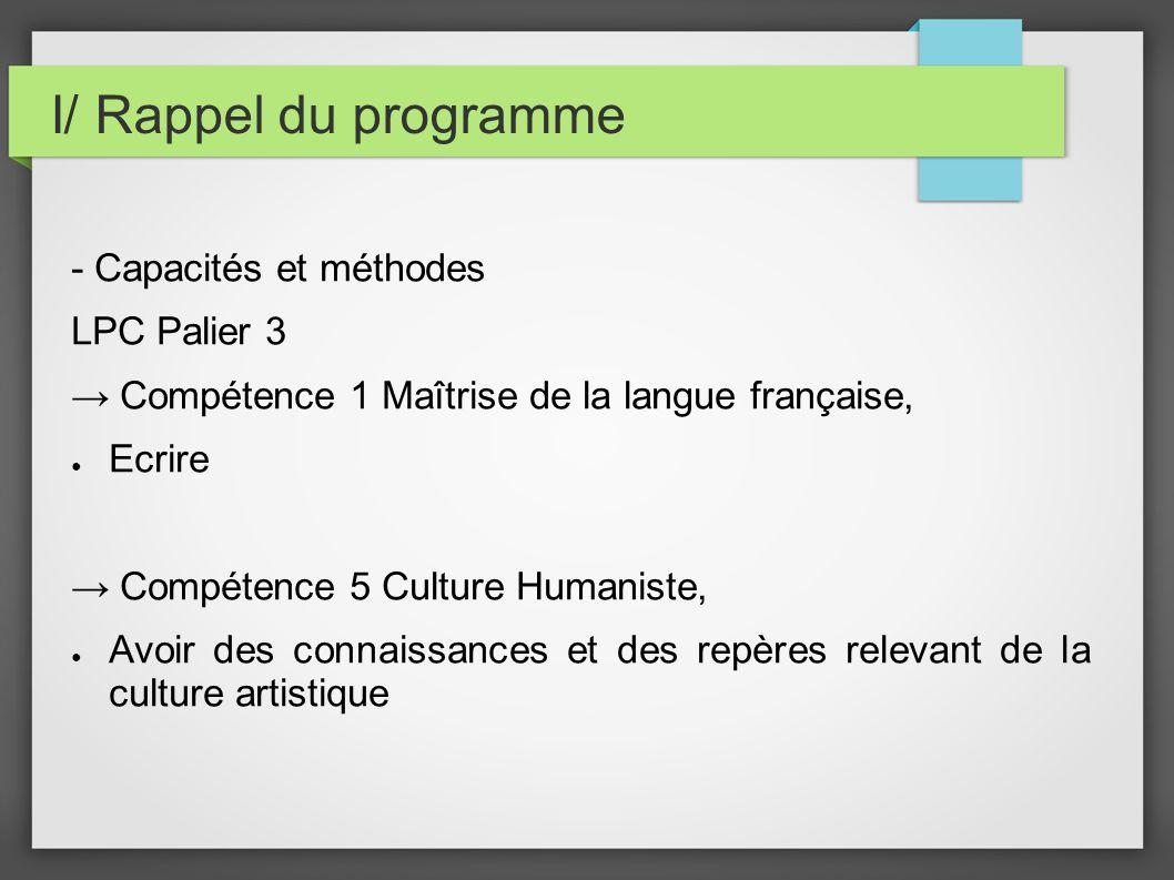 I/ Rappel du programme - Capacités et méthodes LPC Palier 3