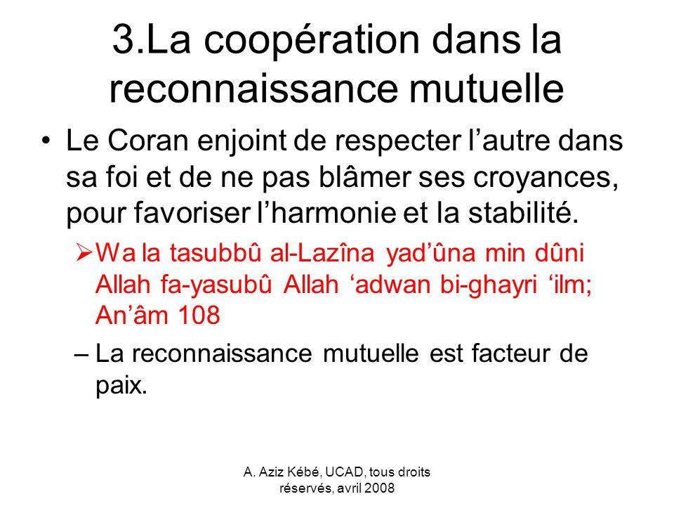 3.La coopération dans la reconnaissance mutuelle