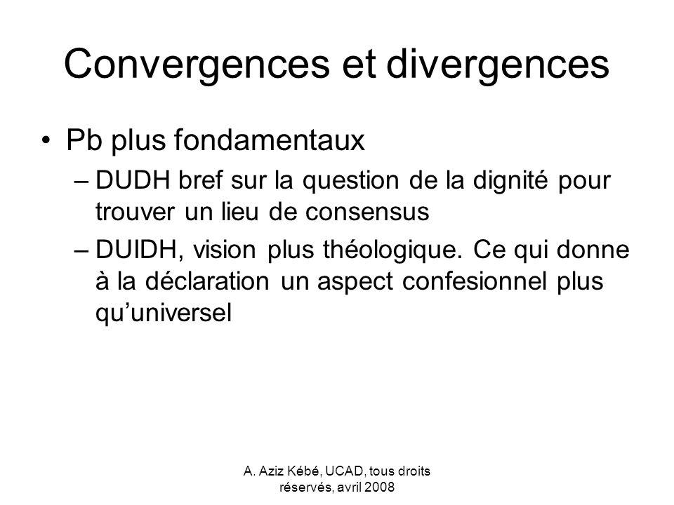 Convergences et divergences