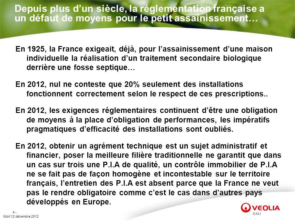 Depuis plus d'un siècle, la réglementation française a un défaut de moyens pour le petit assainissement…
