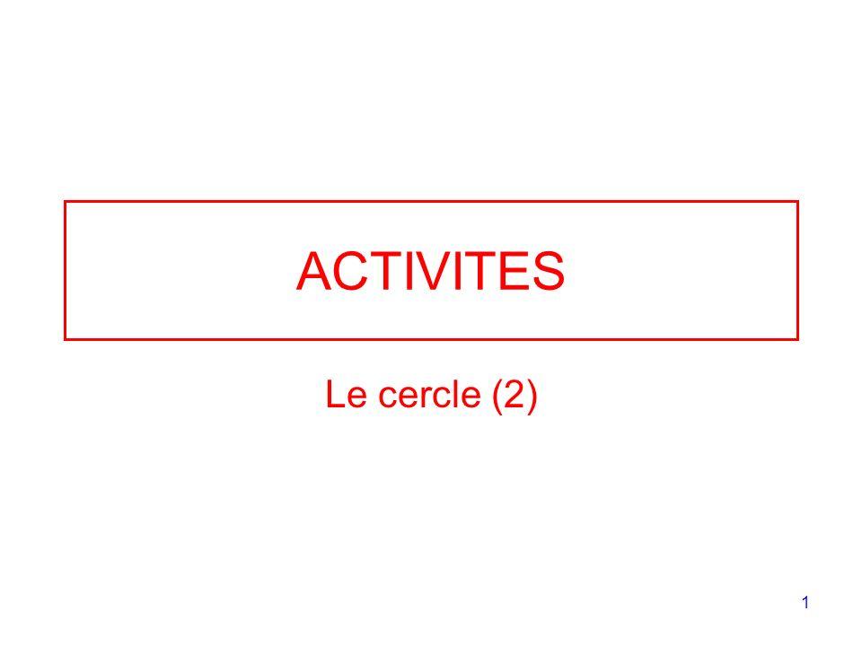 ACTIVITES Le cercle (2)