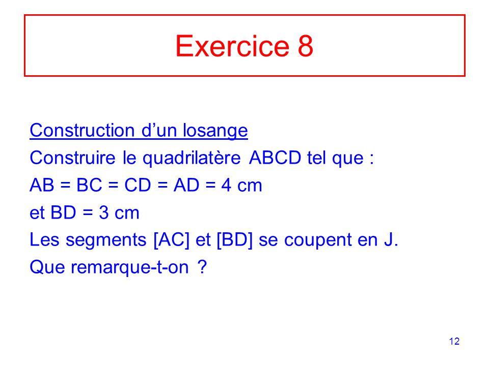 Exercice 8 Construction d'un losange