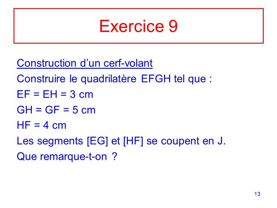 Exercice 9 Construction d'un cerf-volant