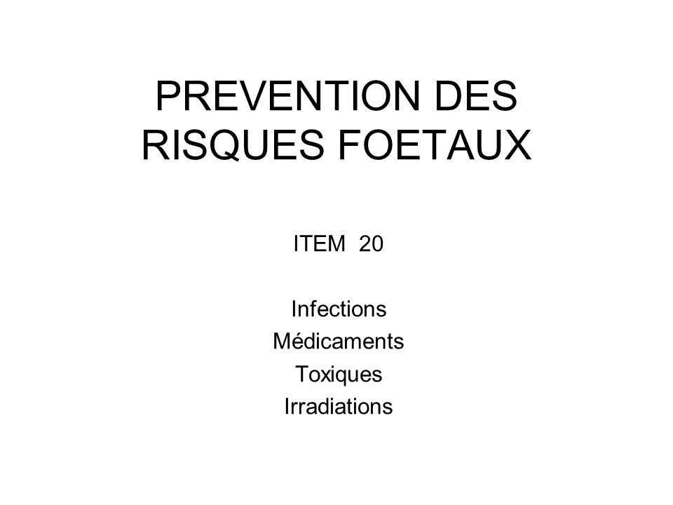 PREVENTION DES RISQUES FOETAUX