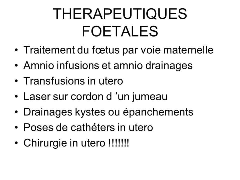 THERAPEUTIQUES FOETALES