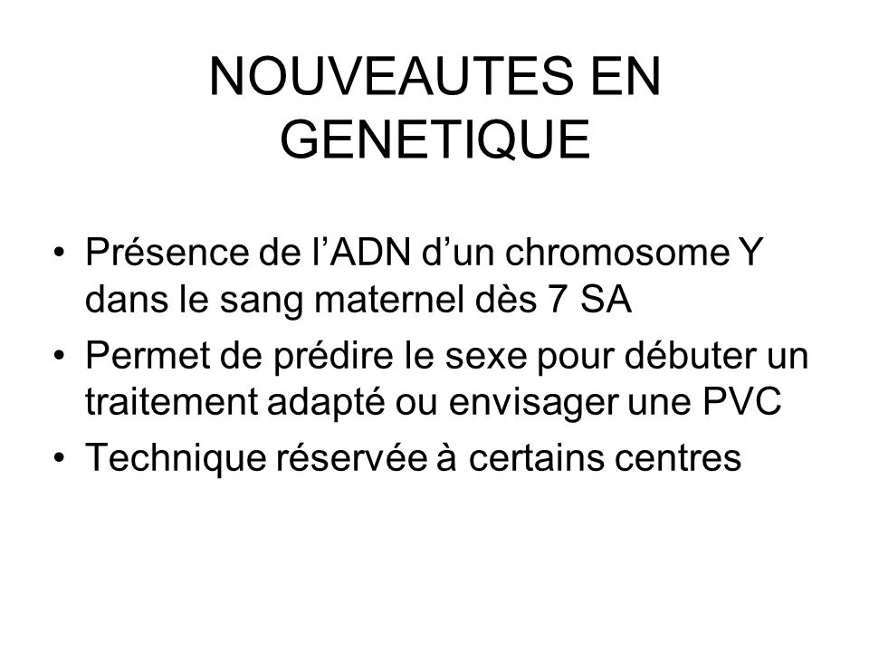 NOUVEAUTES EN GENETIQUE
