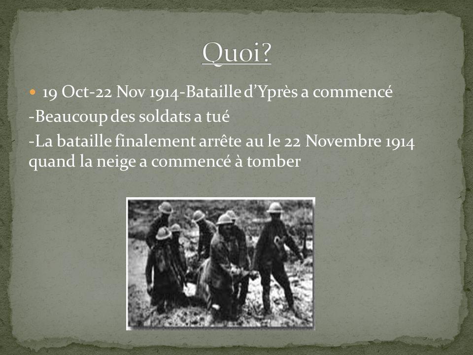 Quoi 19 Oct-22 Nov 1914-Bataille d'Yprès a commencé