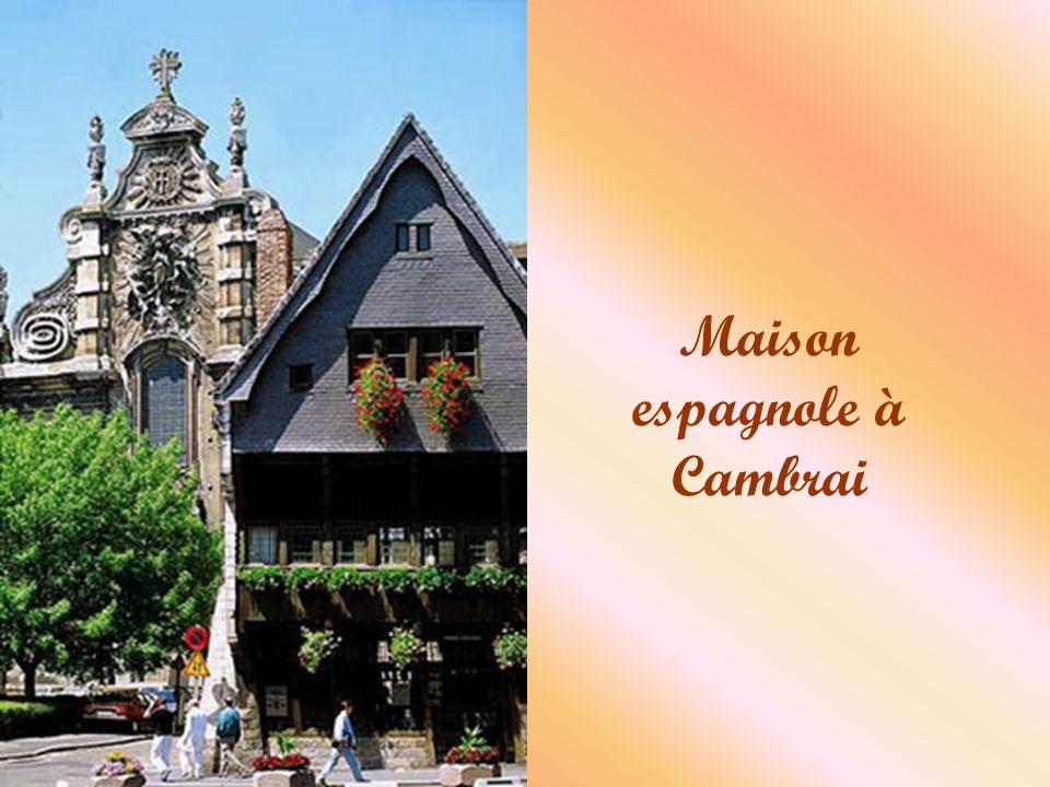 Maison espagnole à Cambrai