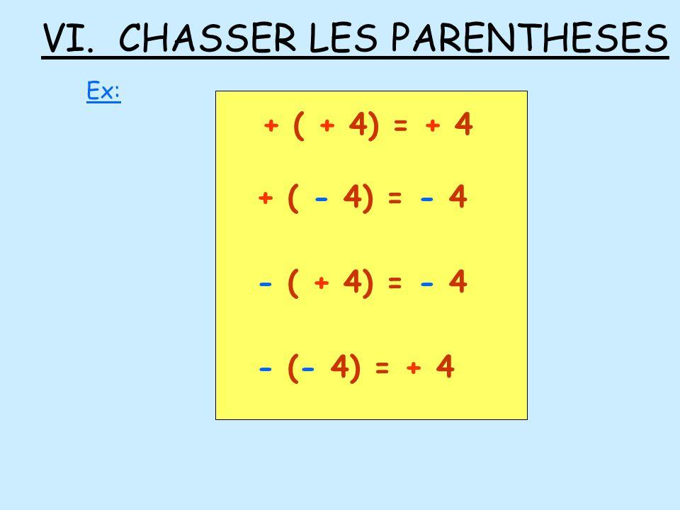 VI. CHASSER LES PARENTHESES