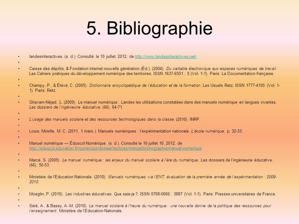 5. Bibliographielandesinteractives. (s. d.). Consulté le 10 juillet, 2012, de http://www.landesinteractives.net/