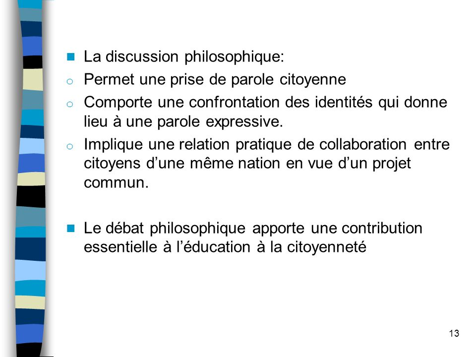 La discussion philosophique:
