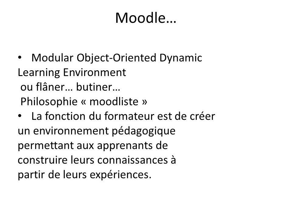 Moodle… Modular Object-Oriented Dynamic Learning Environment