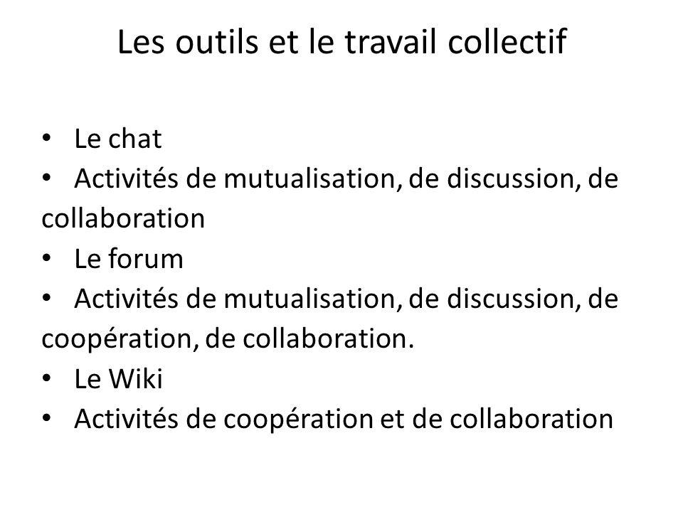 Les outils et le travail collectif