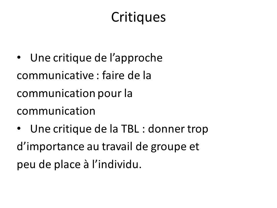 Critiques Une critique de l'approche communicative : faire de la