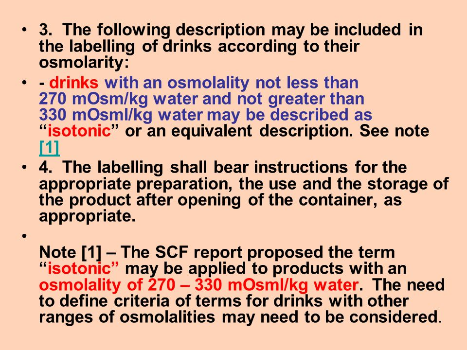 3. The following description may be included in the labelling of drinks according to their osmolarity: