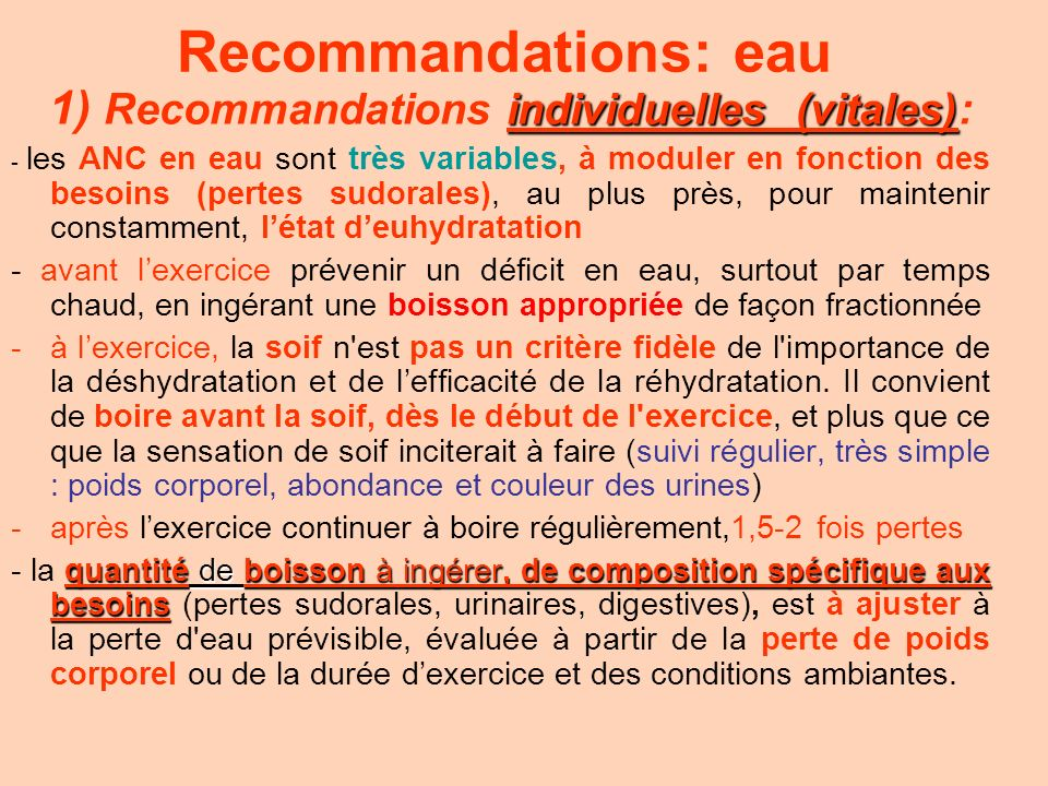 Recommandations: eau 1) Recommandations individuelles (vitales):