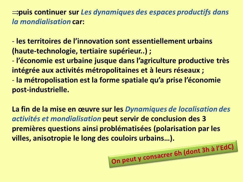 puis continuer sur Les dynamiques des espaces productifs dans la mondialisation car:
