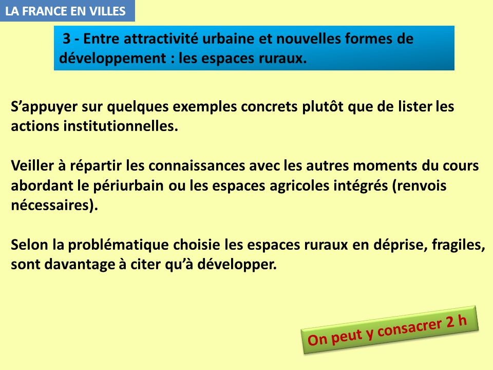 LA FRANCE EN VILLES3 - Entre attractivité urbaine et nouvelles formes de développement : les espaces ruraux.