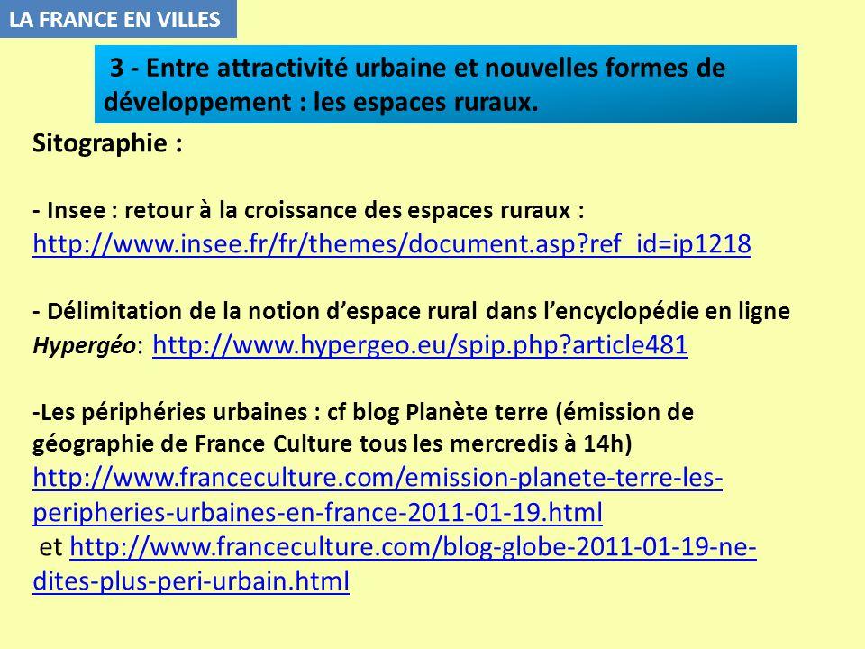 LA FRANCE EN VILLES 3 - Entre attractivité urbaine et nouvelles formes de développement : les espaces ruraux.